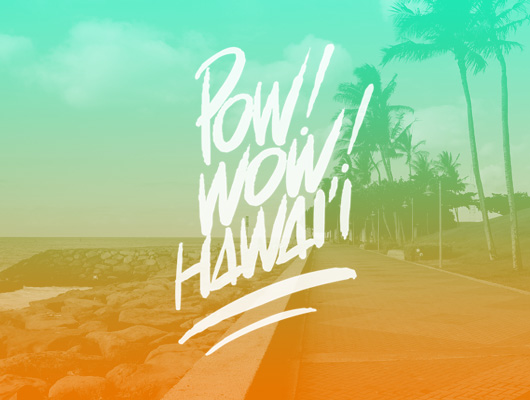 POW! WOW! Hawaii – Mural festival