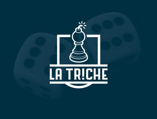 Création Logo / La Triche
